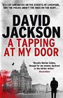 A Tapping at My Door: A Gripping Serial Killer Thriller by David Jackson (Paperback, 2016)