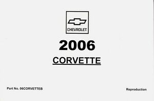 2006 chevrolet corvette z06 c6 owner s owners owner manual guide rh ebay com c6 corvette owners manual audi a6 c6 owners manual pdf