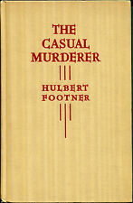 The Casual Murderer by Hulbert Footner-1937 1st Ed.-Madame Storey Mystery-Rare