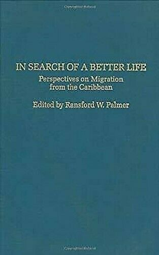 Search Of A Better Life: Perspektiven auf Migration From The Caribbean