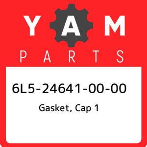 6L5-24641-00-00 Yamaha Gasket cap 1 6L5246410000 New Genuine OEM Part