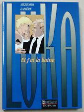 Luka T 3 Et j'Ai la Haine MEZZOMO & LAPIERE éd Dupuis 1998 EO