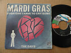 """DISQUE 45T DE MARDI GRAS """" EVERYDAY I HAVE TO CRY SOME """""""