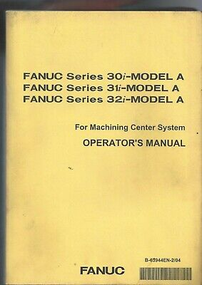 Logisch Fanuc 30i-model A 31i-model A 32i-model A For Machining Center Operator's Manual Online Korting