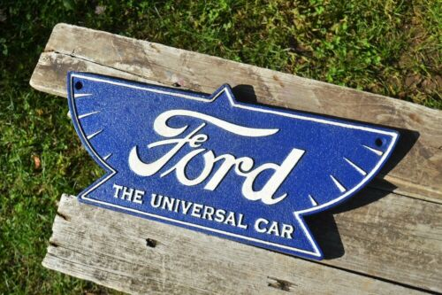 "Plaque Ford /""The Universal Car/"" Logo Embossed Cast Iron Metal Sign Model T"