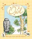 All About Owl by Egmont UK Ltd (Hardback, 2007)