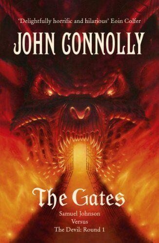 1 of 1 - The Gates: A Samuel Johnson Adventure: 1,John Connolly- 9781444706741