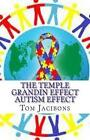 The Temple Grandin Autism Effect by Tom Jacibons (Paperback / softback, 2014)
