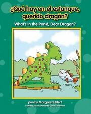 Qu' Hay En El Estanque, Querido Dragn? What's in the Pond, Dear Dragon-ExLibrary