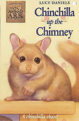 Animal Ark: Chinchilla Up The Chimney, Daniels, Lucy, Good Book