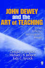 John Dewey and the Art of Teaching: Toward Reflective and Imaginative Practice by Douglas J. Simpson, Judy C. Aycock, Michael J. B. Jackson (Hardback, 2005)