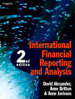 International Financial Reporting and Analysis by Ann Jorissen, Anne Britton, David Alexander (Paperback, 2005)