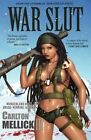 War Slut by Carlton Mellick (Paperback, 2006)