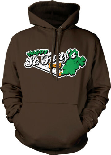 Happy St Fattys Day Weed Stoner Pot Bud Smoke Toke Hoodie Pullover Sweatshirt