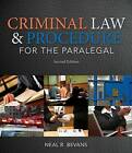 Criminal Law and Procedure for the Paralegal by Neal R. Bevans (Paperback, 2014)