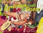 Grandma Meets the Queen by Helen McKinlay (Paperback, 2010)