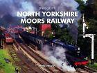 Spirit of the North Yorkshire Moors Railway by Mike Heath (Hardback, 2009)