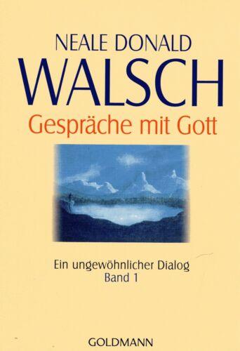 1 von 1 - GESPRÄCHE MIT GOTT - Band 1 - Neale Donald Walsch - GOLDMANN TB