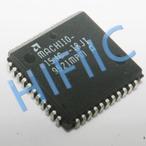 1PCS MACH110-15JC-18JI High-Density EE CMOS Programmable Logic PLCC44