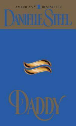 Daddy by Danielle Steel (1990, Paperback, Reprint)