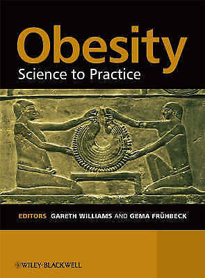 1 of 1 - Obesity: Science to Practice, , Used; Good Book