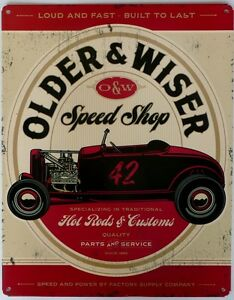 OLDER-amp-WISER-SPEED-SHOP-Auto-Memorabilia-Metal-Sign