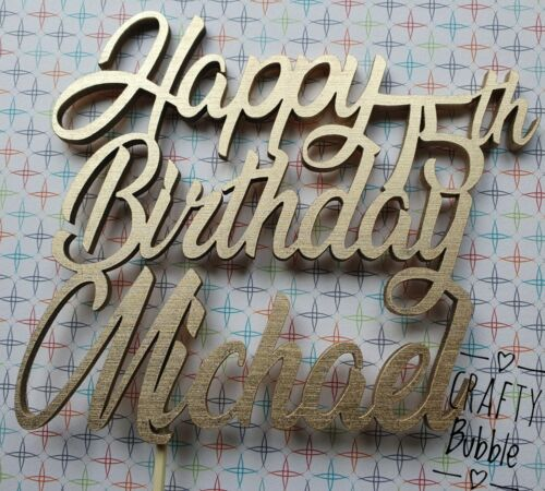 /' Cake topper any colour WOODEN PERSONALISED Birthday ANY AGE ANY NAME /'Happy