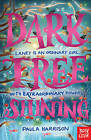 Dark Tree Shining by Paula Harrison (Paperback, 2015)