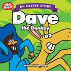 Easter, Dave the Donkey by Andrew McDonough (Paperback, 2008)