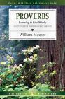 Proverbs: Learning to Live Wisely by William E Mouser (Paperback / softback, 2001)
