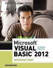 Microsoft® Visual Basic 2012 for Windows Applications, Introductory by Corinne Hoisington (2013, Paperback)