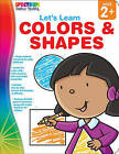Let's Learn Colors & Shapes, Ages 1 - 5 by Spectrum (Paperback / softback, 2011)