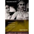 Impossible Desires: Queer Diasporas and South Asian Public Cultures by Gayatri Gopinath (Paperback, 2005)