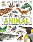 The Animal Book: A Visual Encyclopedia of Life on Earth by DK Publishing (Dorling Kindersley) (Hardback, 2013)