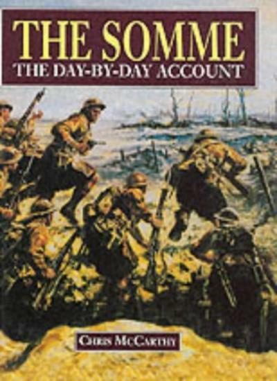 The Somme: The Day-by-day Account,Chris McCarthy