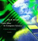 Great Ideas in Computer Science: A Gentle Introduction by Alan W. Biermann (Paperback, 1997)
