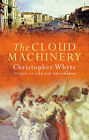 The Cloud Machinery by C. Whyte (Paperback, 2001)