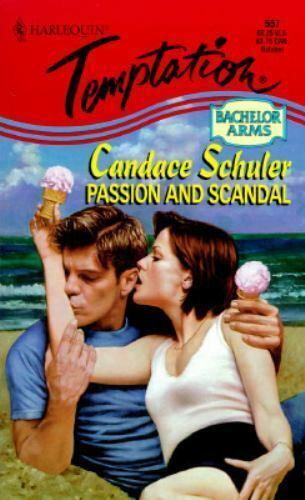 Passion and Scandal by Candace Schuler