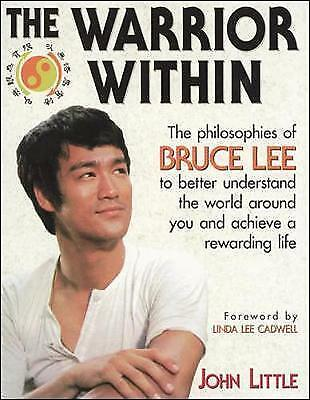 1 of 1 - The Warrior Within: The Philosophies of Bruce Lee by John R. Little (Paperback,…
