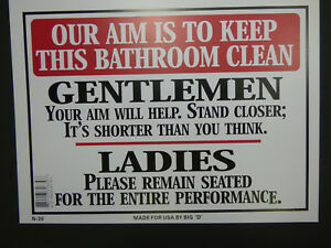 Details About Our Aim Is To Keep This Bathroom Clean Men Women Funny Sign New 9 X12 N30