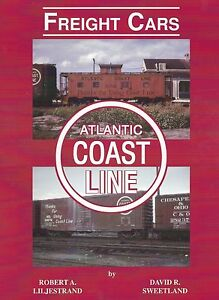 ATLANTIC-COAST-LINE-Freight-Cars-Rolling-stock-used-on-ACL-NEW-BOOK