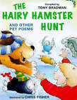 The Hairy Hamster Hunt and Other Poems About Your Pets by Hachette Children's Group (Paperback, 2000)