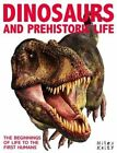 Dinosaurs and Prehistoric Life by Miles Kelly Publishing Ltd (Paperback, 2014)