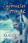 The Chronicles of Cormac: Lord of the Wolves by Malcolm Elliott-Davey (Paperback / softback, 2009)