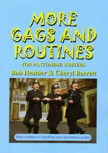 More Gags and Routines for Pantomime Writers