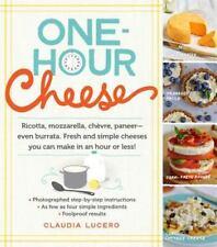 One-Hour Cheese: Ricotta, Mozzarella, Chevre, Paneer--Even Burrata. Fresh and Si