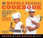 The Batali Brothers Cookbook by Benno Batali, Leo Batali (Hardback, 2013)