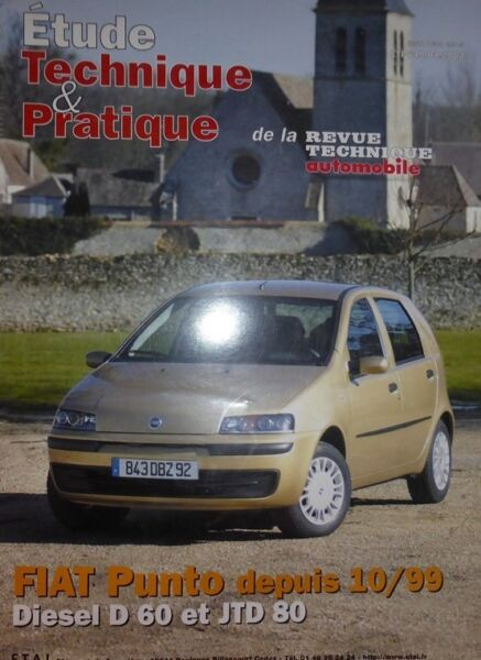 Liefdadig Neuf Revue Technique Fiat Punto Diesel D60 Jtd 80 Depuis 99 Rta Etp649.04.2002 Voorzichtige Berekening En Strikte Budgettering