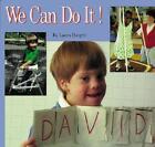 We Can Do It! von Laura Dwight (2005, Taschenbuch)