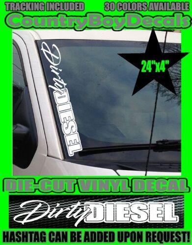 Dirty DIESEL VERTICAL Windshield Vinyl Decal Sticker Truck Boost Turbo GT Smoke